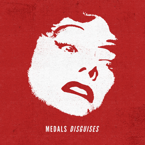Medals - Disguises